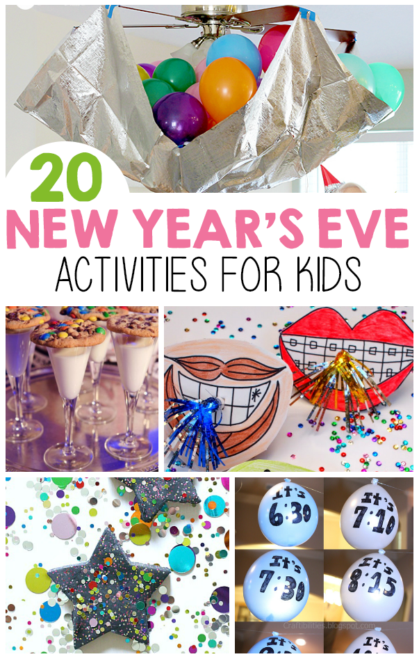 New Year S Eve Activities For Kids Kids Fun Activities For