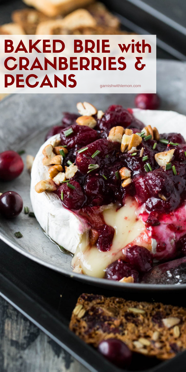This simple Baked Brie with Cranberries and Pecans appetizer is a tasty, festive addition to any ho