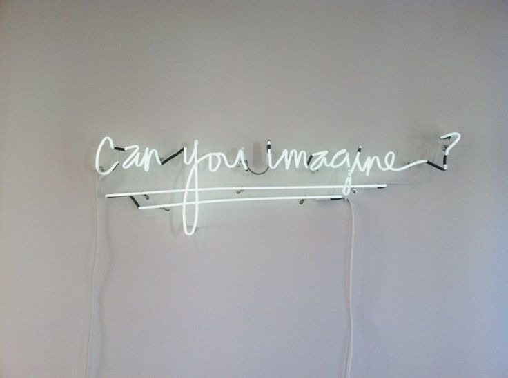 Can you imagine  Custom white  neon sign created in  Kristin Ess ... 884f860235ea
