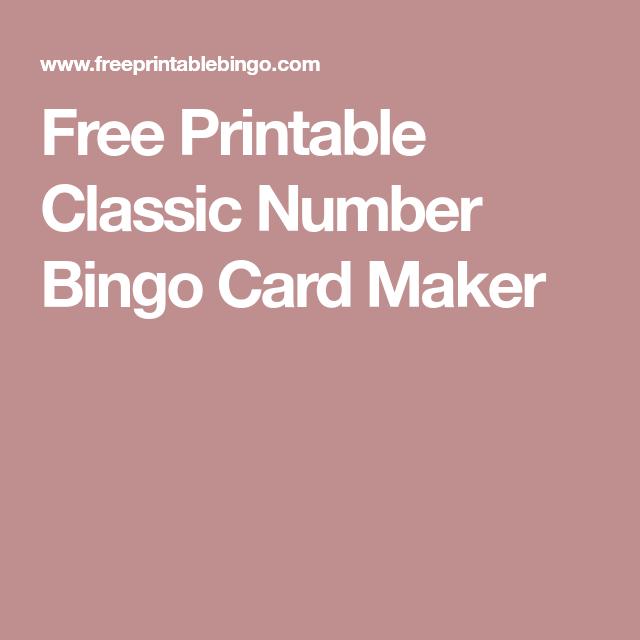 graphic relating to Printable Bingo Calling Cards titled Absolutely free Printable Clic Range Bingo Card Manufacturer Bingo