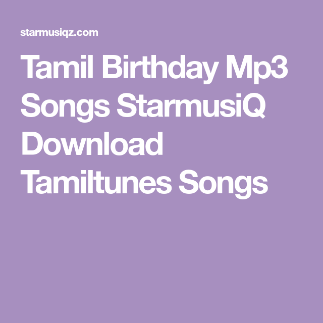 Tamil Birthday Mp3 Songs StarmusiQ Download Tamiltunes