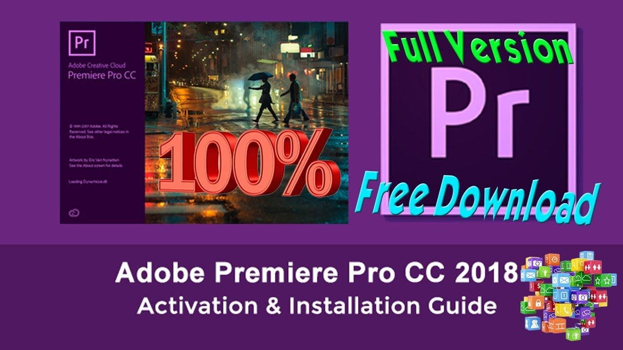 Adobe Premiere Pro Cc 2018 I 100 Full Version Free Download