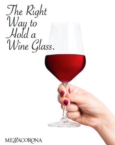Dyk There Is A Right And Wrong Way To Hold A Wine Glass Wine