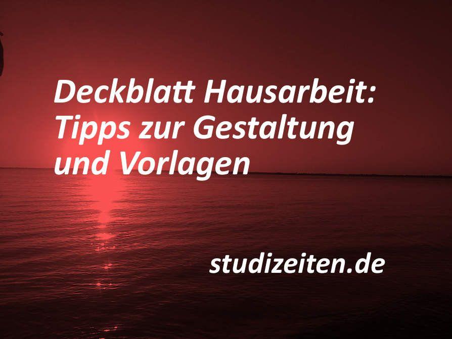 Deckblatt Hausarbeit Deckblatt Vorlagen Und Tipps Zur Gestaltung