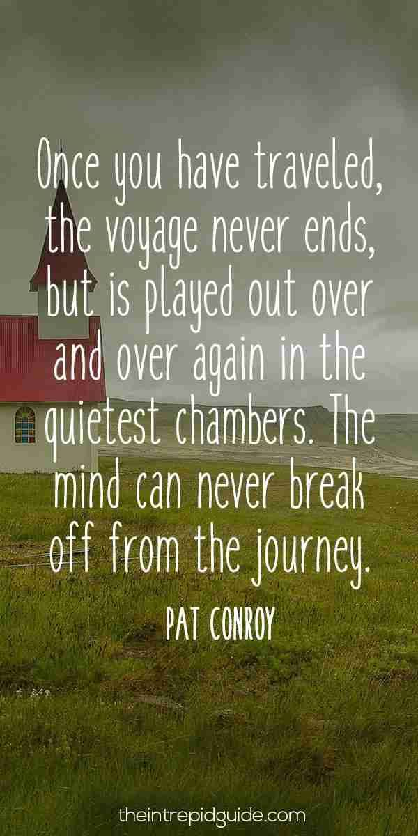 travelquote-once-you-have-traveled-the-voyage-never-ends