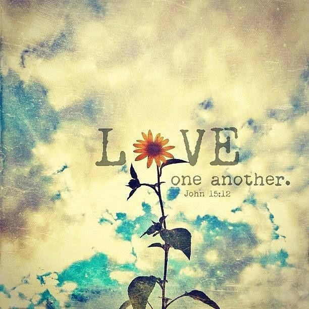 Love One Another Quotes ❥ Love One Another ~John 1512  Pinspiration Pinterest  John