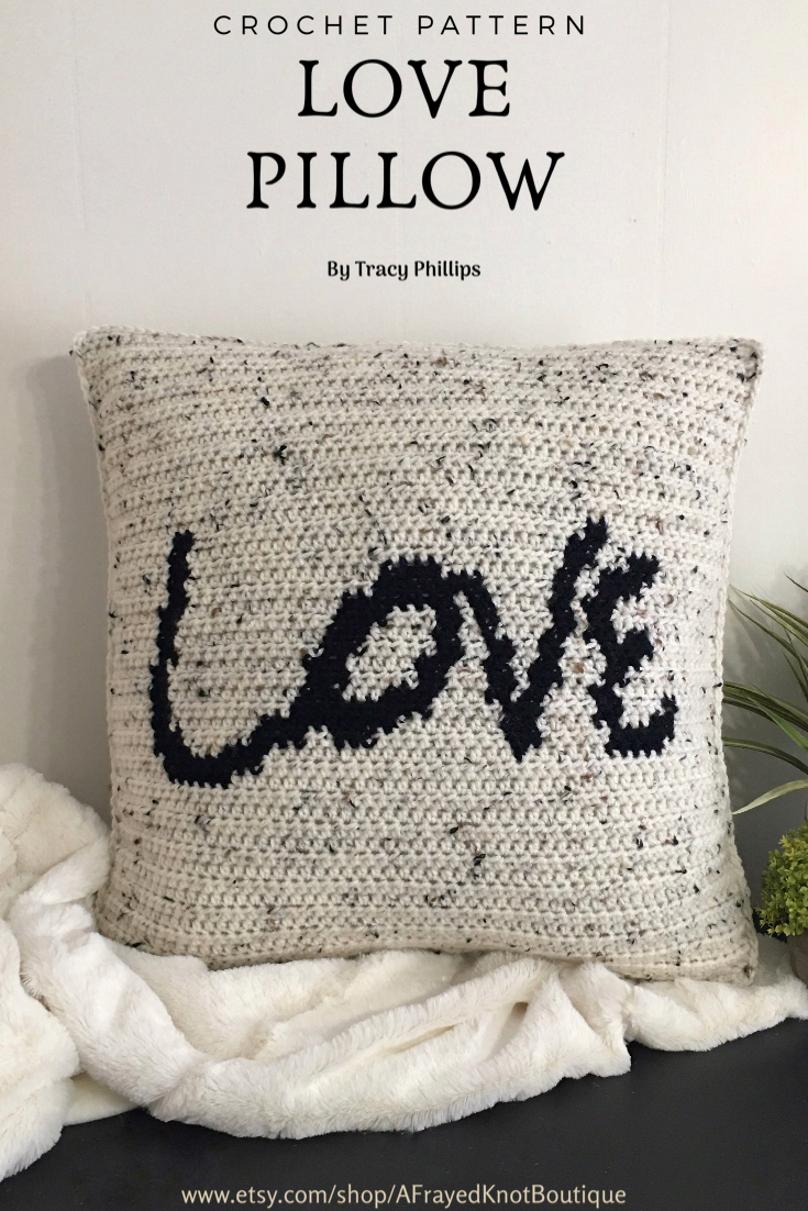 Love Pillow- Crochet PATTERN- by Tracy Phillips @ A Frayed Knot Boutique