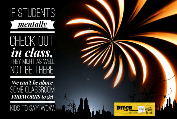 creating classroom fireworks to get students saying wow