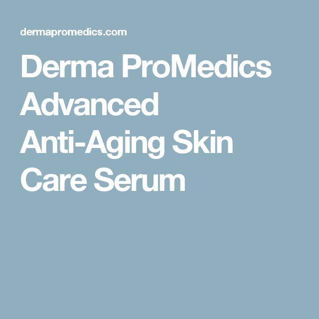 Derma Promedics Advanced Anti Aging Skin Care Serum Anti Aging Skin Products Skin Care Serum Anti Aging Skin Care