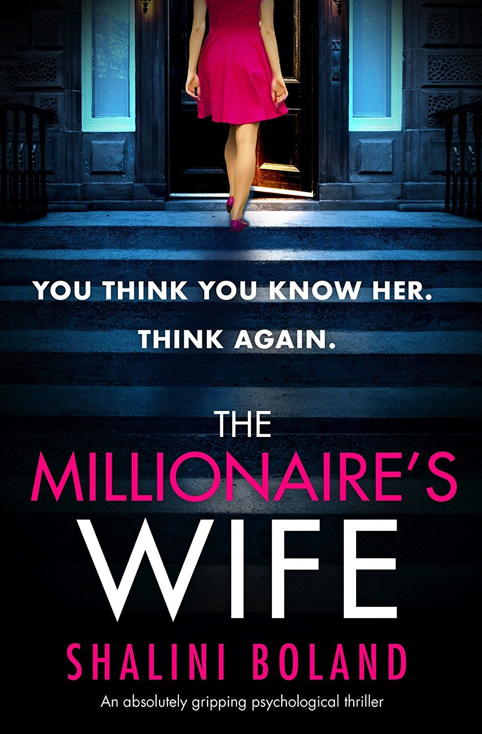 The Millionaire's Wife An absolutely gripping
