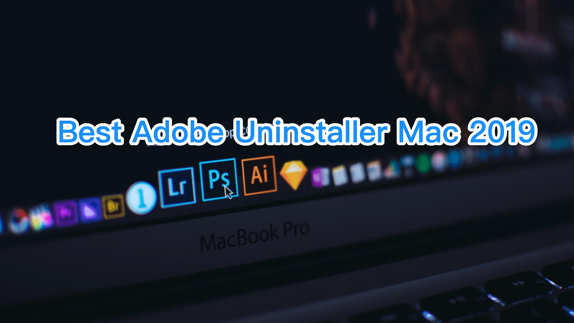 Get Top 5 best Adobe Uninstaller software for macOS