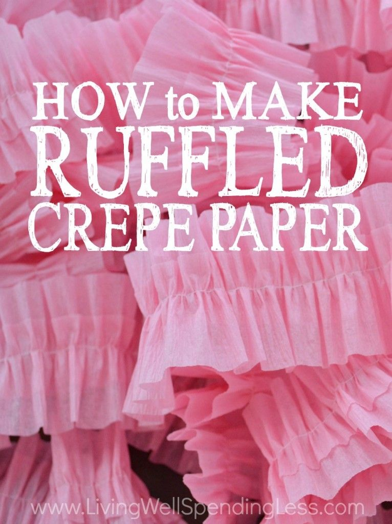 How to make ruffled crepe paper pinterest crepe paper - Birthday decorations with crepe paper ...
