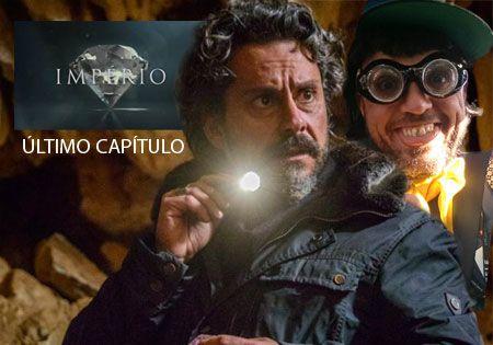 ÚLTIMO CAPITULO da Novela Império - Veja o que vai acontecer...