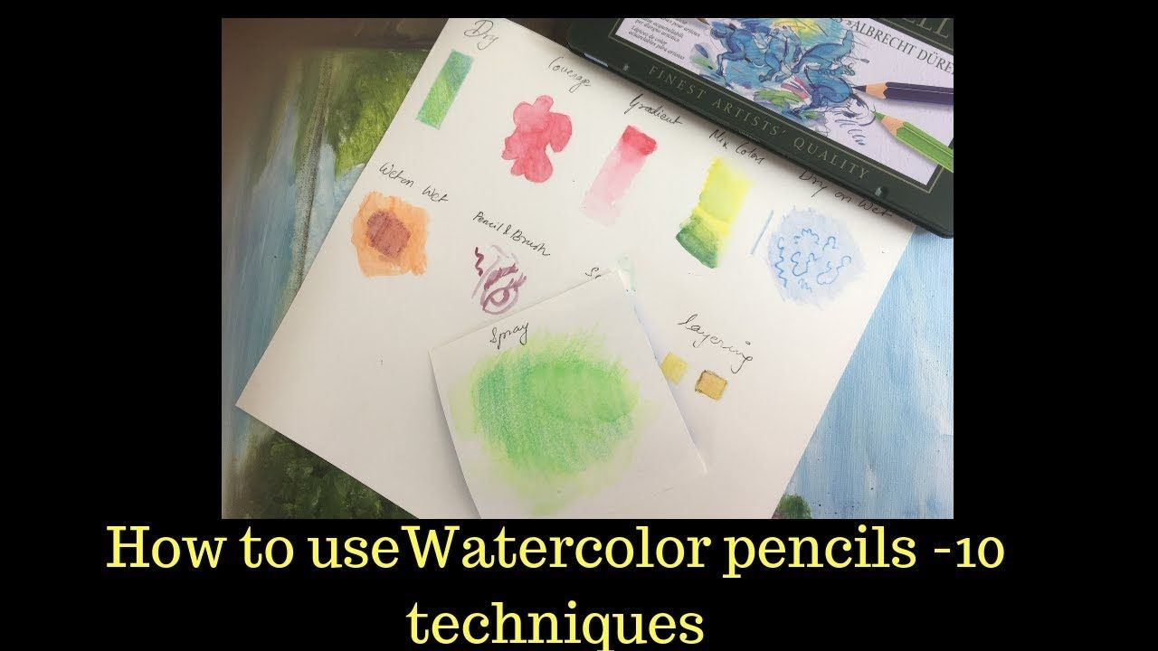 How To Use Watercolor Pencils 10 Techniques Watercolor Pencils
