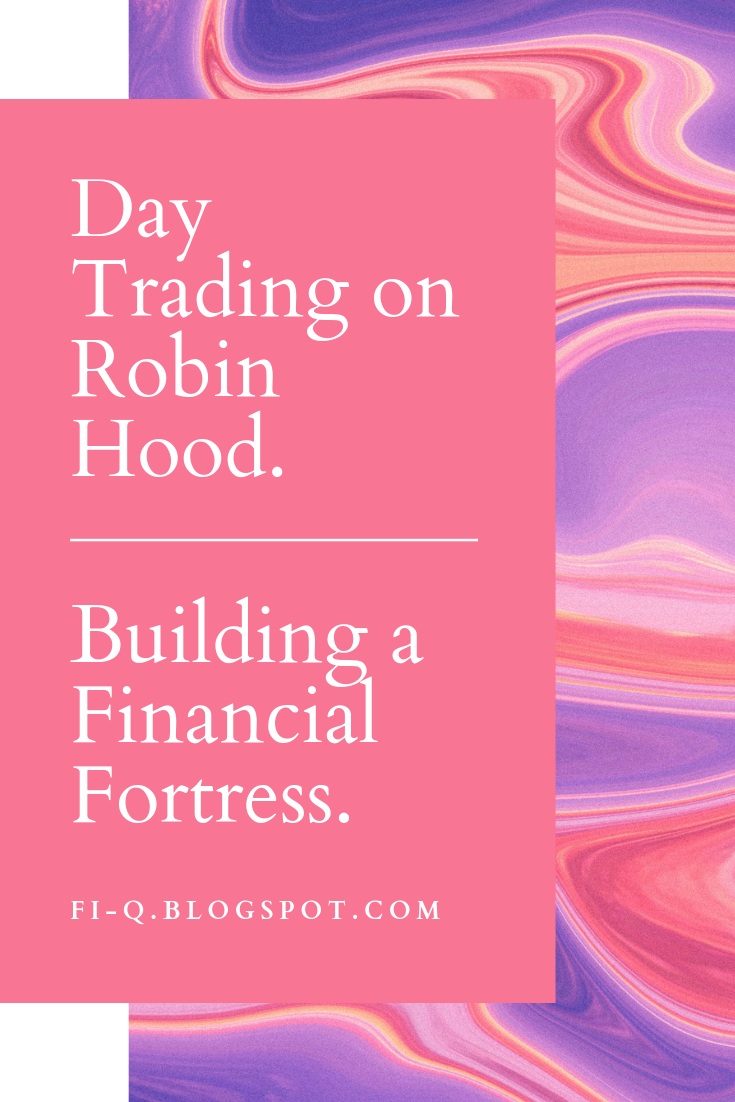 Day Trading On Robin Hood In 2020 Day Trading