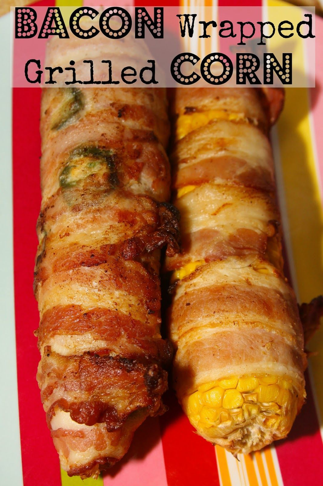 Sweet Heat Bacon Wrapped Grilled Corn- filled with spicy jalapenos and Sweet Heat Marinade.