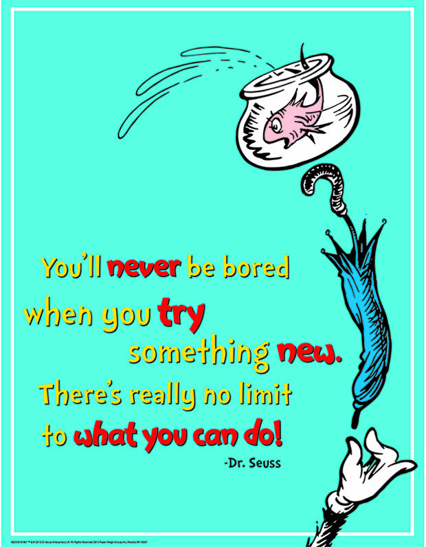 Eureka Dr Seuss Try Something New 17x22 Poster