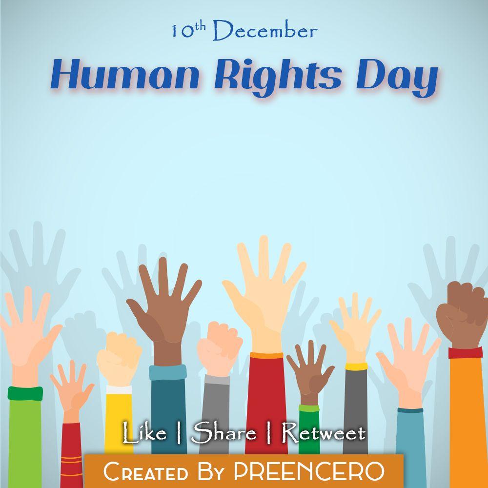 10th December Human Rights Day By Preencero Preencero Day