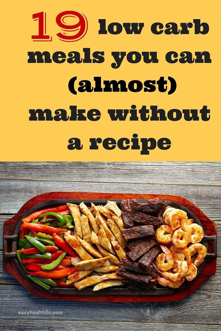 19 delicious low carb meals low carb recipes meals and keto 9 low carb meals you can almost make without a recipe forumfinder Gallery