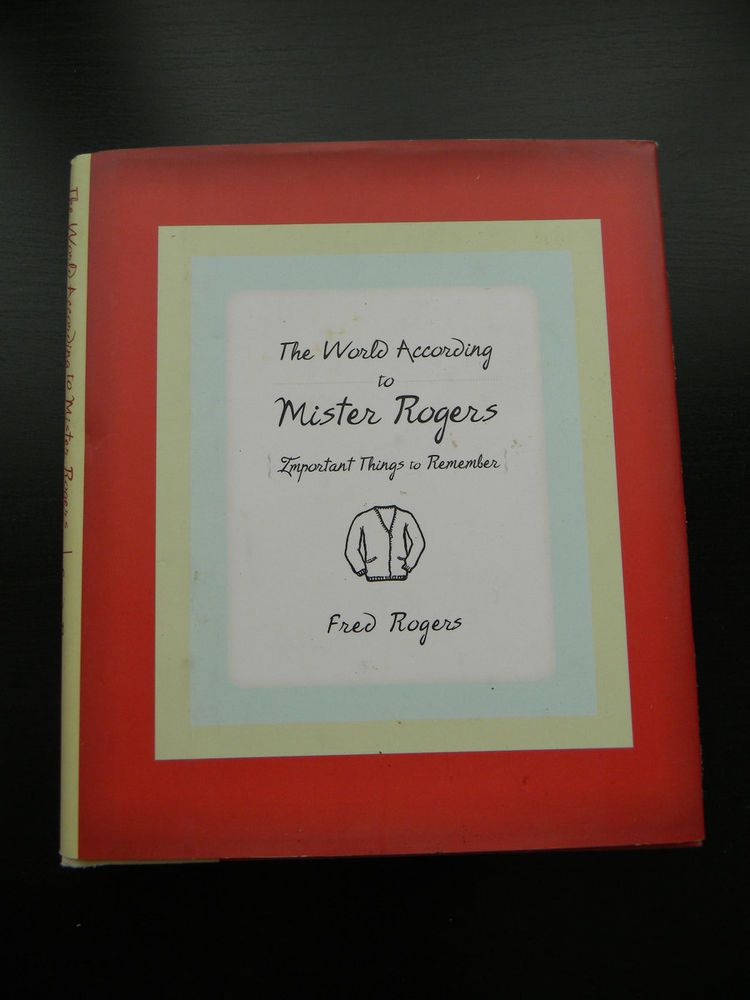 The World According to Mister Rogers Fred Rogers Important