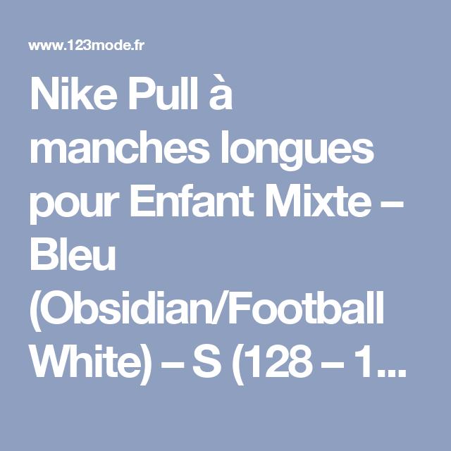 bc168a61d1af2 Nike Pull à manches longues pour Enfant Mixte – Bleu (Obsidian Football  White) – S (128 – 137 cm)