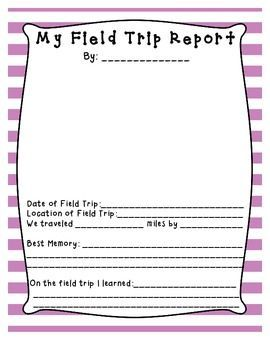 Field Trip Report Forms  Includes     Homeschool