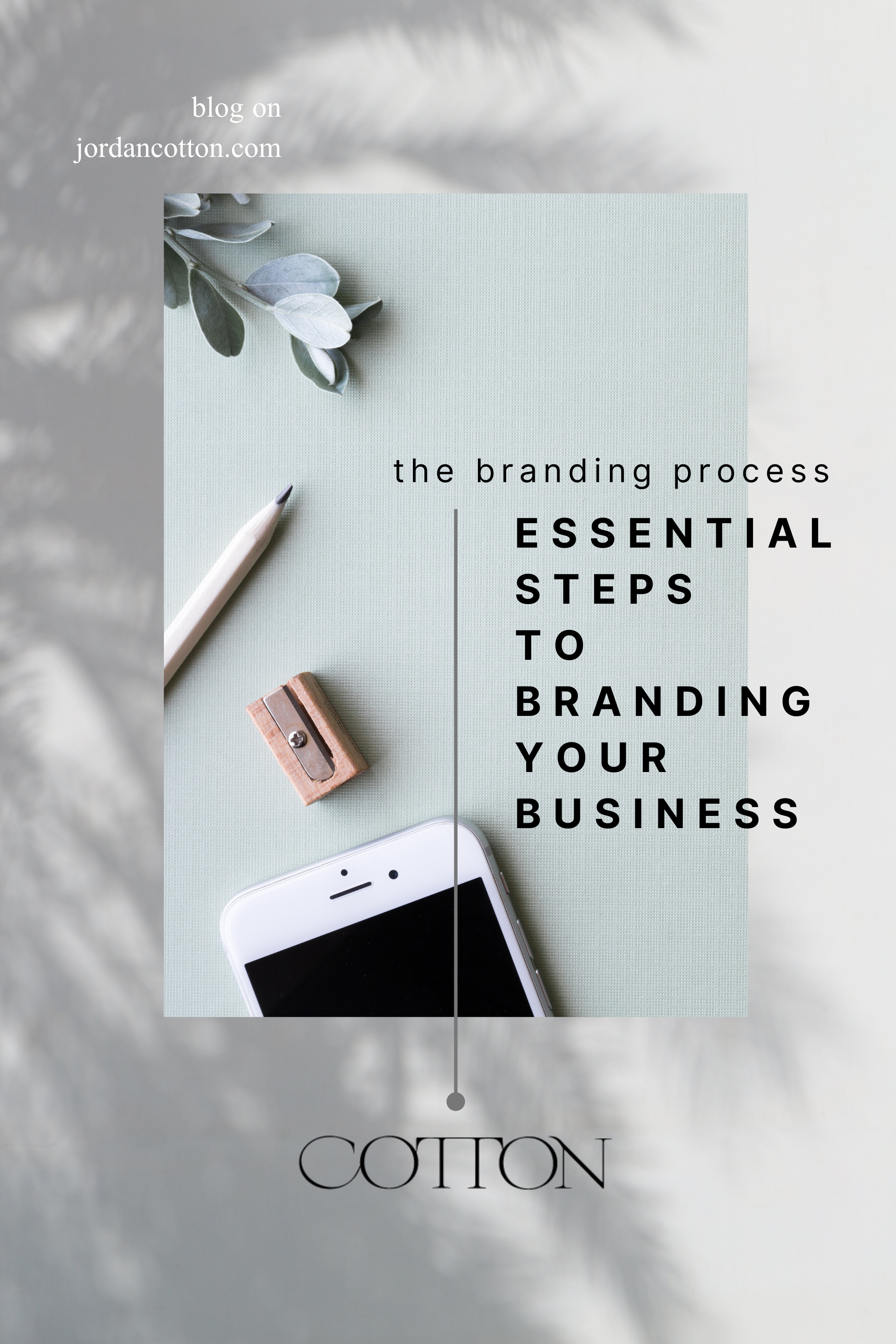 The Branding Process Essential Steps To Branding Your Business In 2020 Branding Process Branding Your Business Business Marketing Design