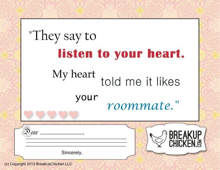 "Break Up Letter: ""They Say To Listen To Your Heart. My Heart Told"