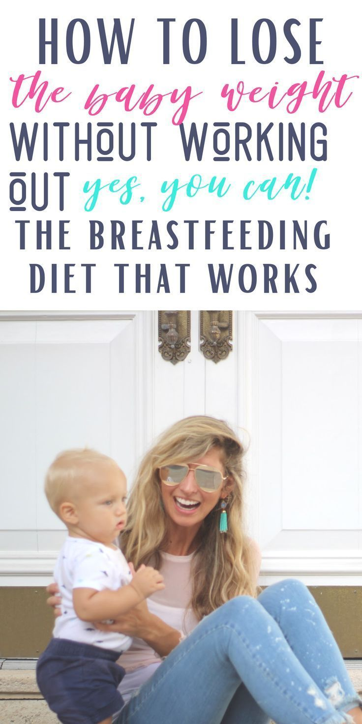 How To Lose The Baby Weight Naturally, Without Working Out