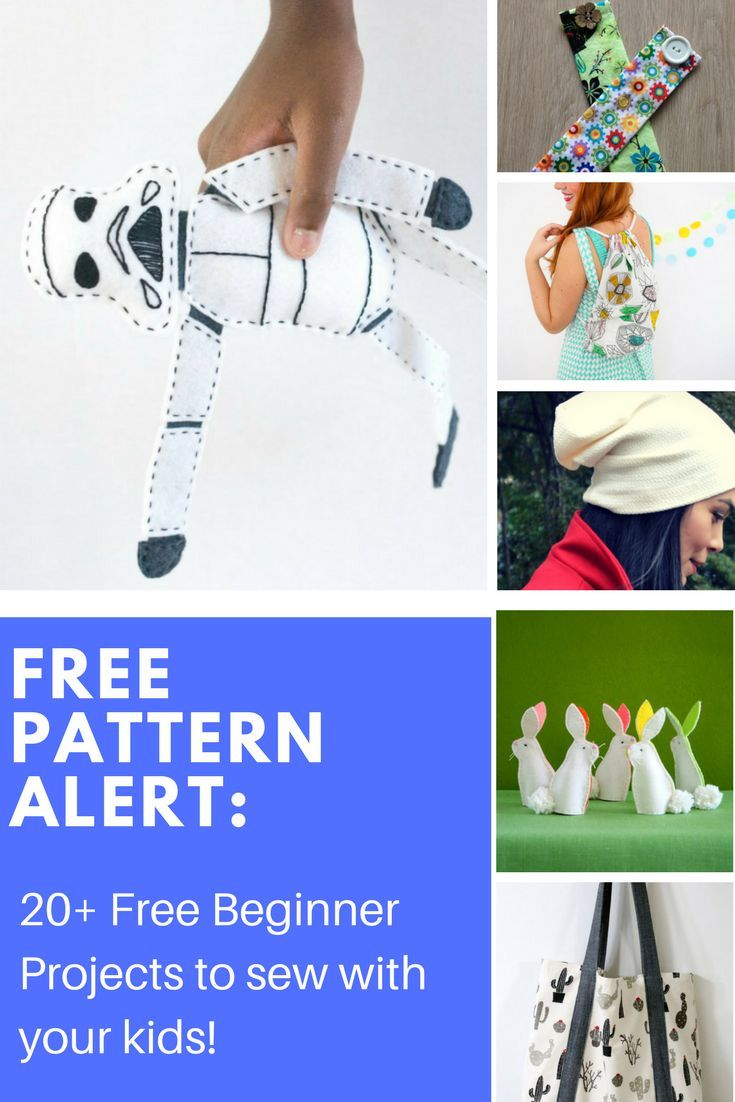 FREE PATTERN ALERT: 20+ Free Beginner Projects to sew with your kids ...