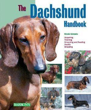 The Dachshund Handbook Barron S Pet Handbooks One Of The Best Dachsie Books I Ve Read So Far Dog Grooming Supplies Dachshund Dogs