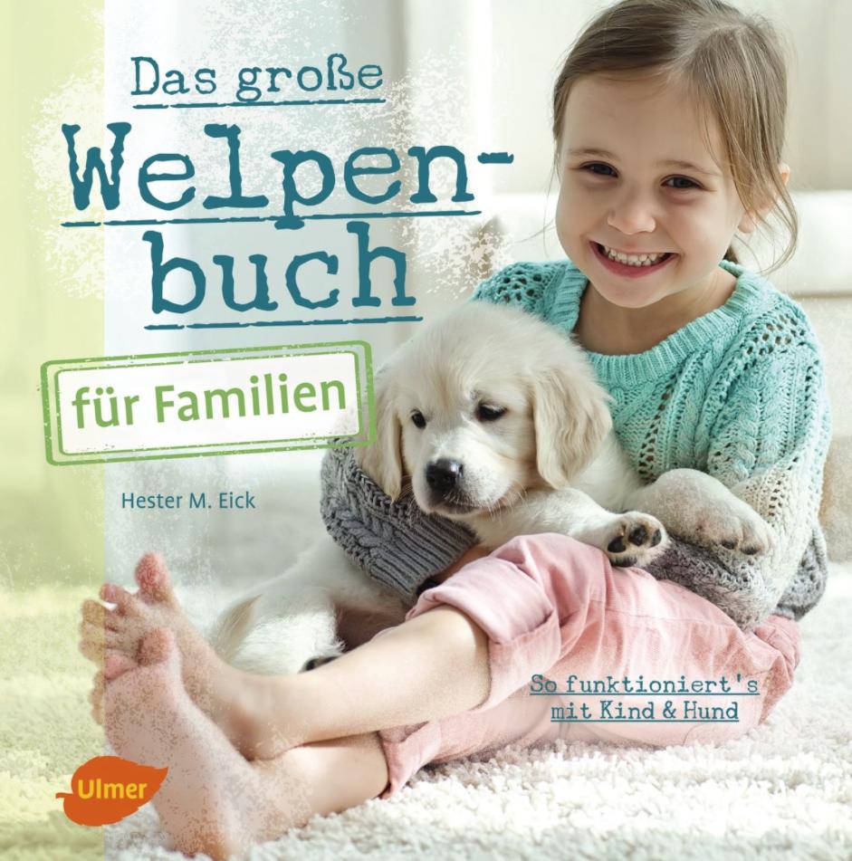Das große Welpenbuch für Familien, Buch für Kinder und