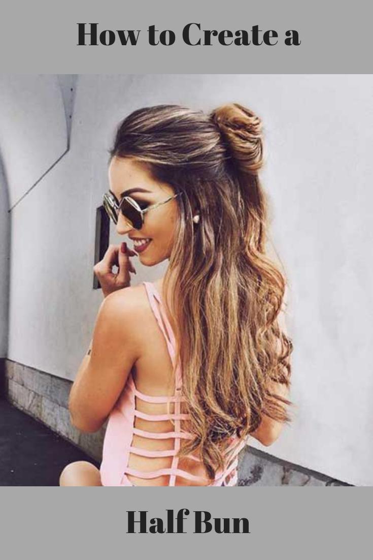 How To Create A Half Bun Half Bun Hairstyles Half Up Long Hair Bun Hairstyles