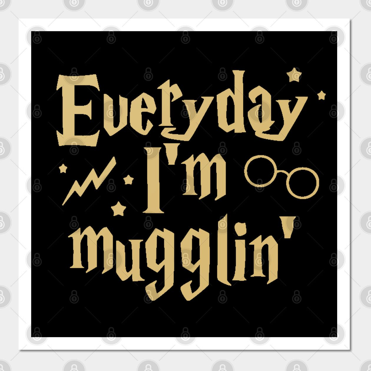 Everyday I M Mugglin Harry Potter Wall And Art Print Harry Potter Poster