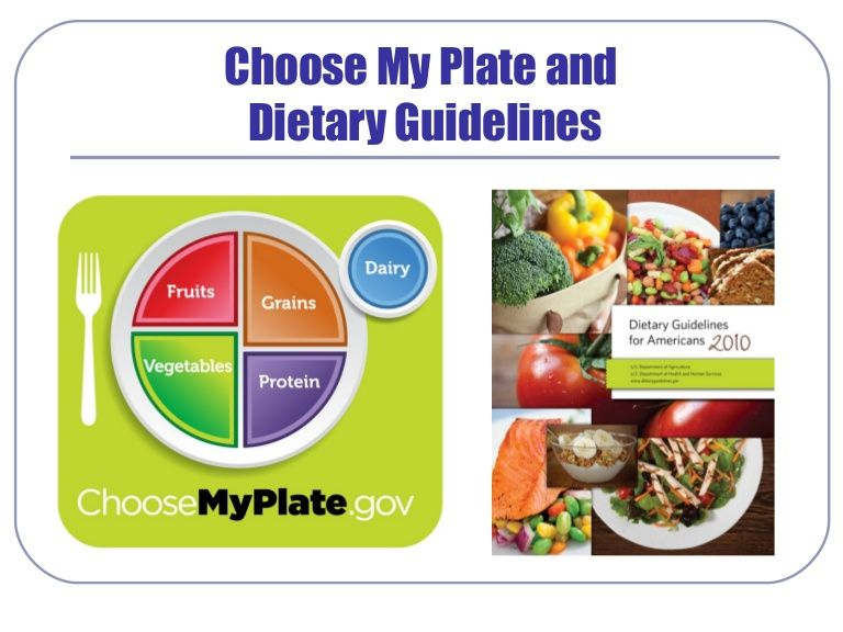 Choose My Plate and Dietary Guidelines My plate, Dietary