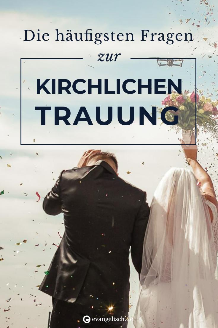 Die Haufigsten Fragen Zur Kirchlichen Trauung Kirchliche Trauung Trauung Trauspruch Hochzeit