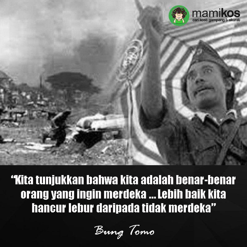 Kata Kata Bung Tomo Sejarah Orang Indonesia