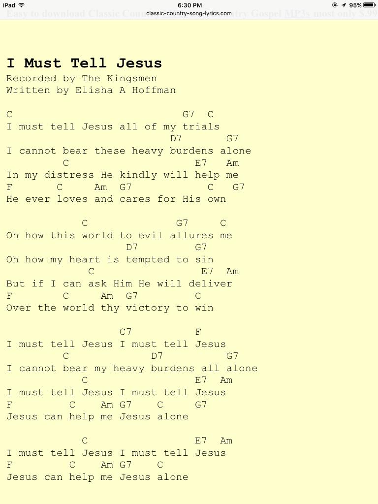 I Must Tell Jesus Kingsmen Hymn Music Praise Songs Guitar Acoustic Songs