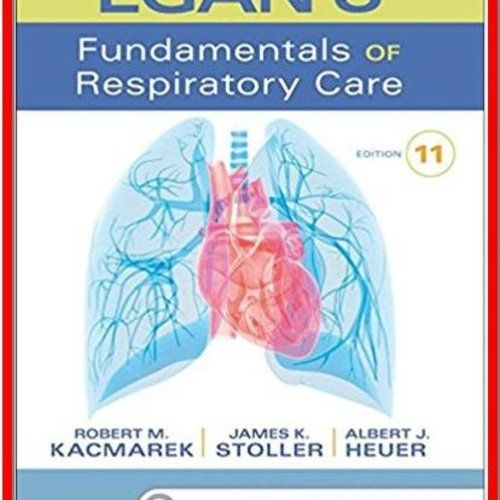 Egan\'s Fundamentals of Respiratory Care 11th Edition by Robert M ...