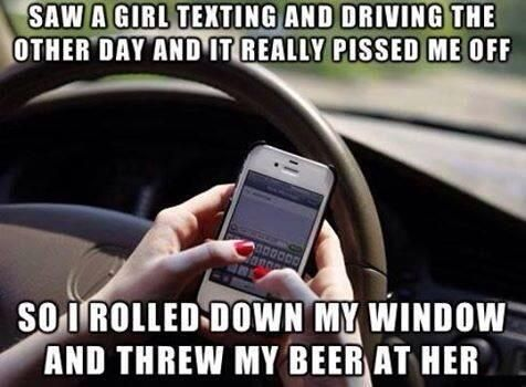 Texting And Driving Quotes Classy Saw A Girl Texting While Driving… Texting And Humor