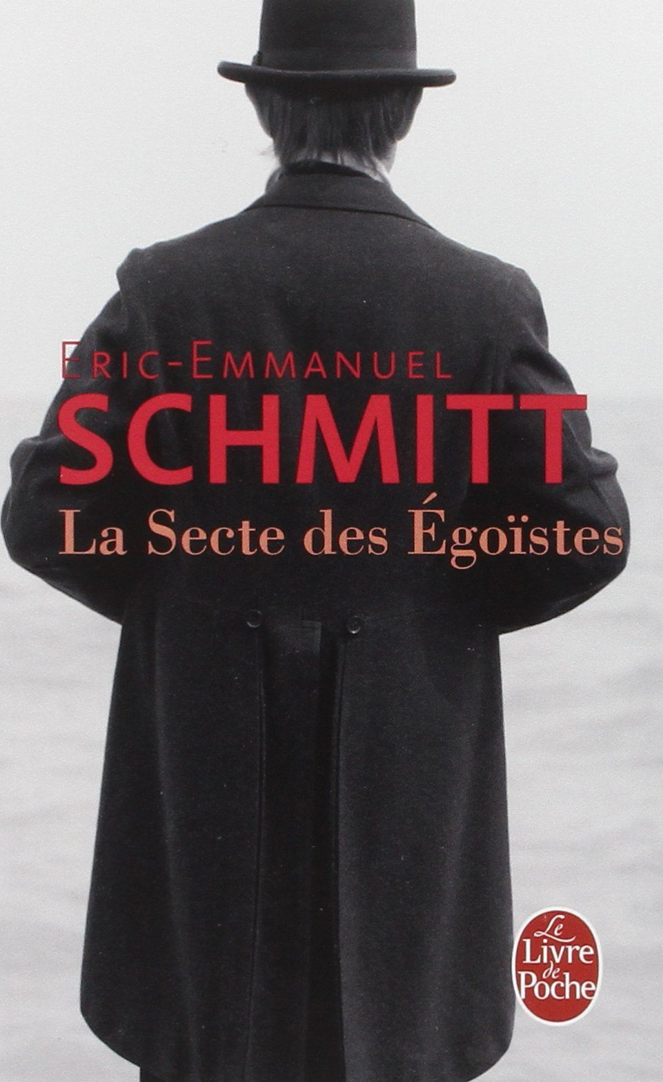 Amazon Fr La Secte Des Egoistes Eric Emmanuel Schmitt