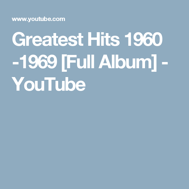 Oldies First Dance Songs: Greatest Hits 1960 -1969 [Full Album] - YouTube
