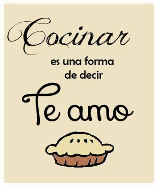 Cocinar es una forma de decir Te Amo