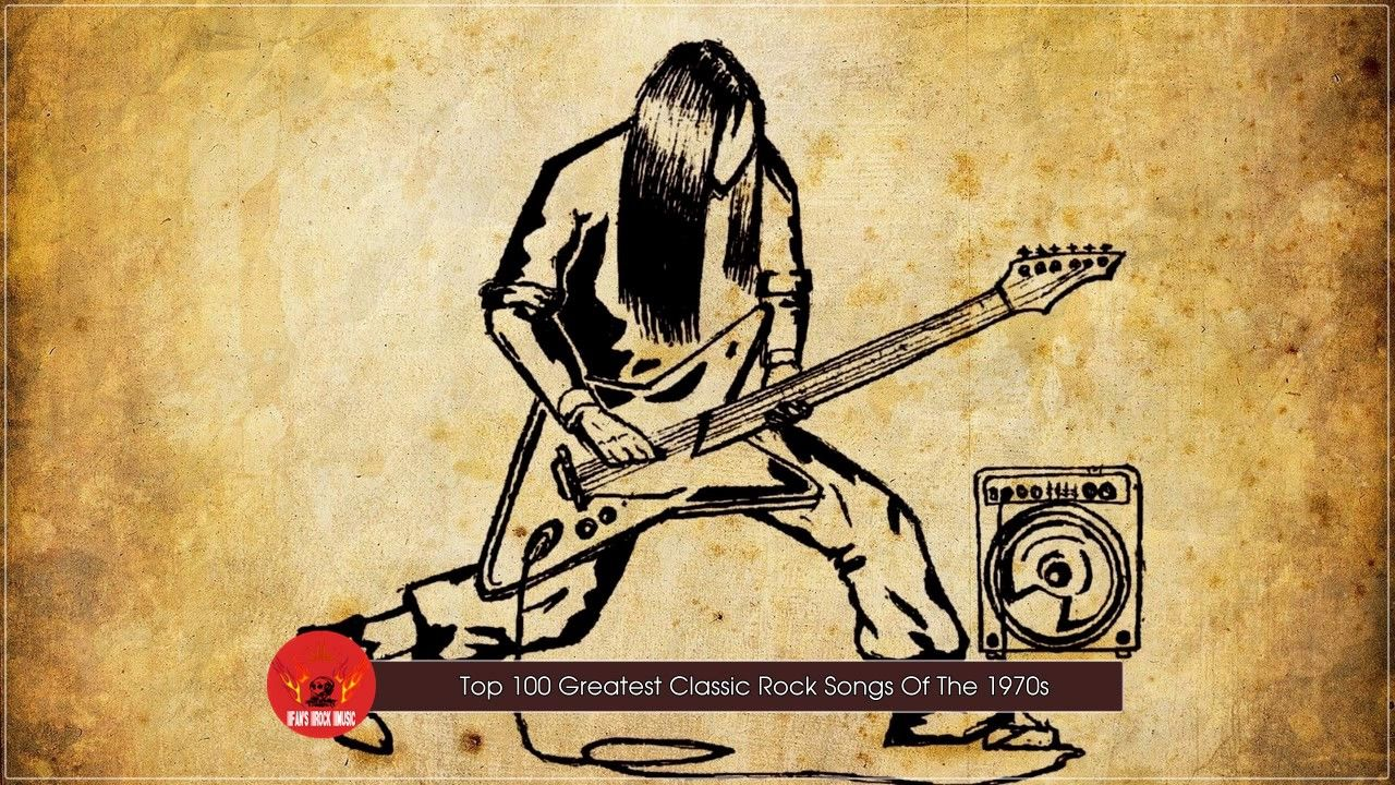 Top 100 Greatest Classic Rock Songs Of The