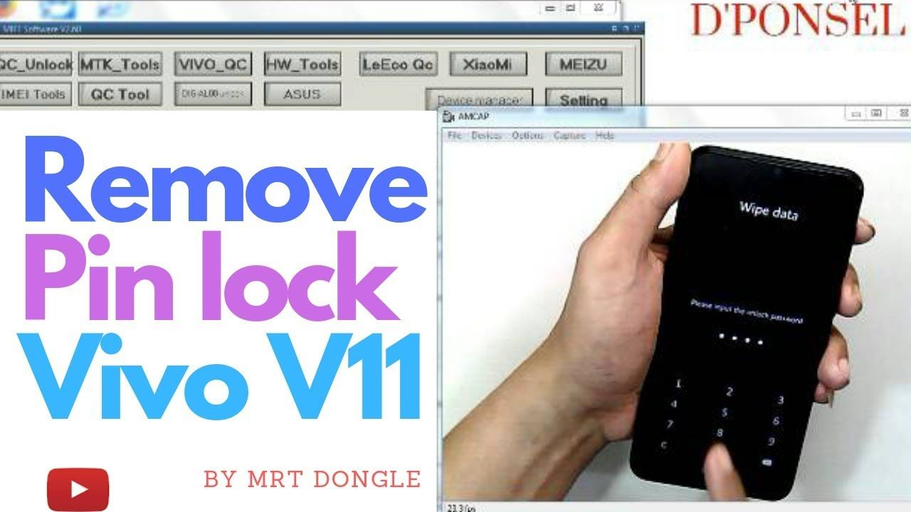 VIVO V11 REMOVE PIN LOCK ONE CLICK BY MRT DONGLE - YouTube | Remove