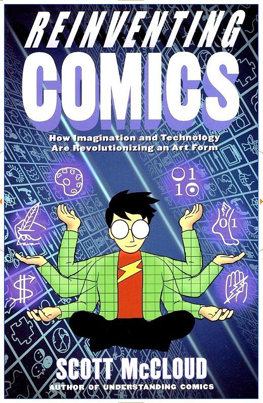 """Portada del libro """"Reinventig Comics"""" de Scott McCloud"""