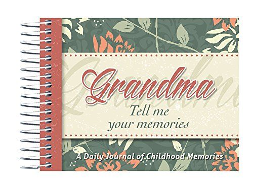 Grandma, Tell Me Your Memories by Kathy Lashier http://www.amazon.com/dp/156383037X/ref=cm_sw_r_pi_dp_5eY.vb0SGMQAH