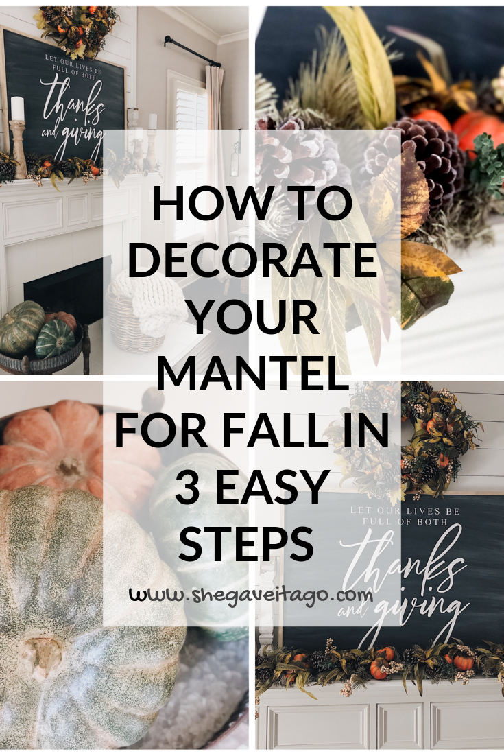 How To Decorate Your Mantel For Fall In 3 Easy Steps - She Gave It A Go