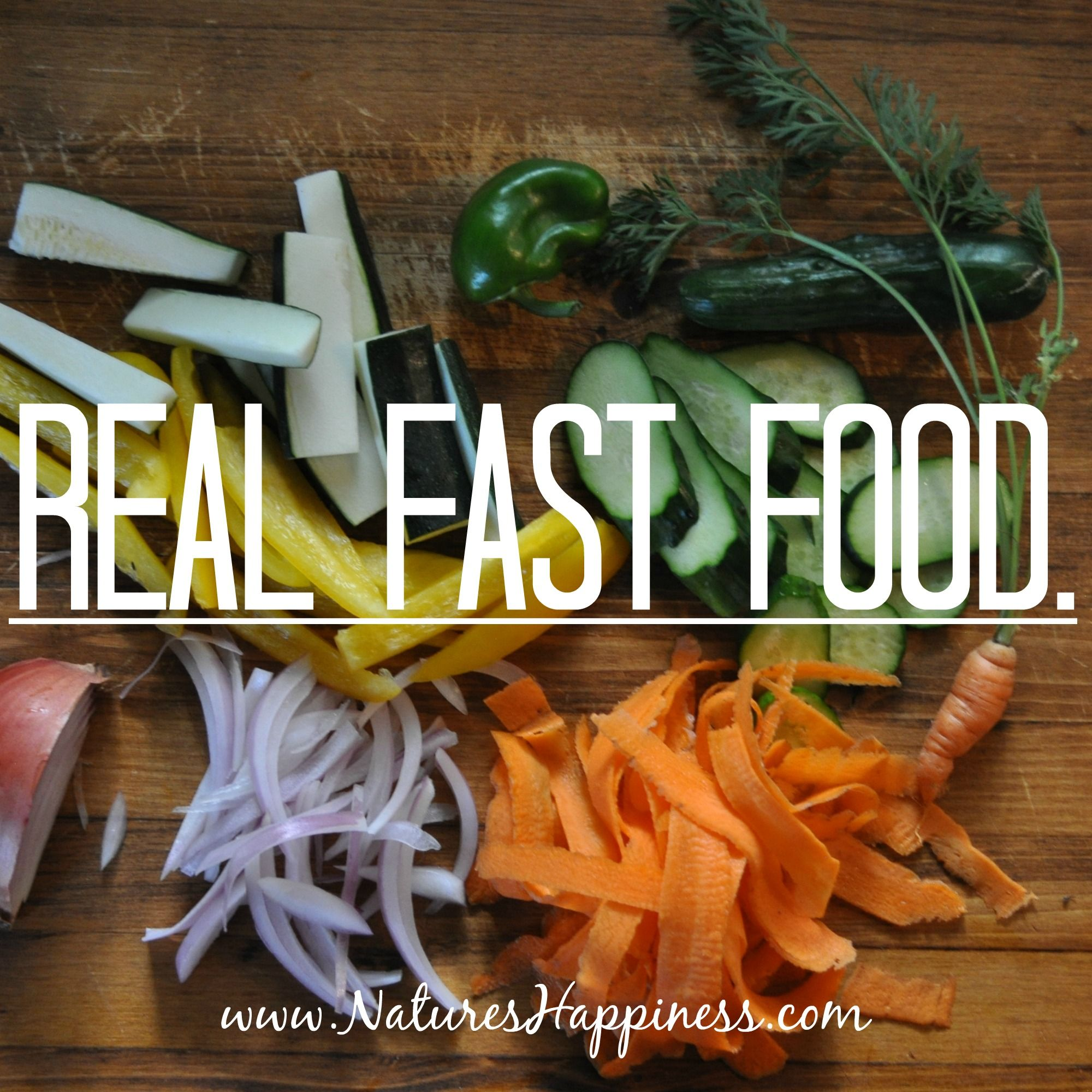 Real Fast Food Www Natureshappiness Com Natureshappiness