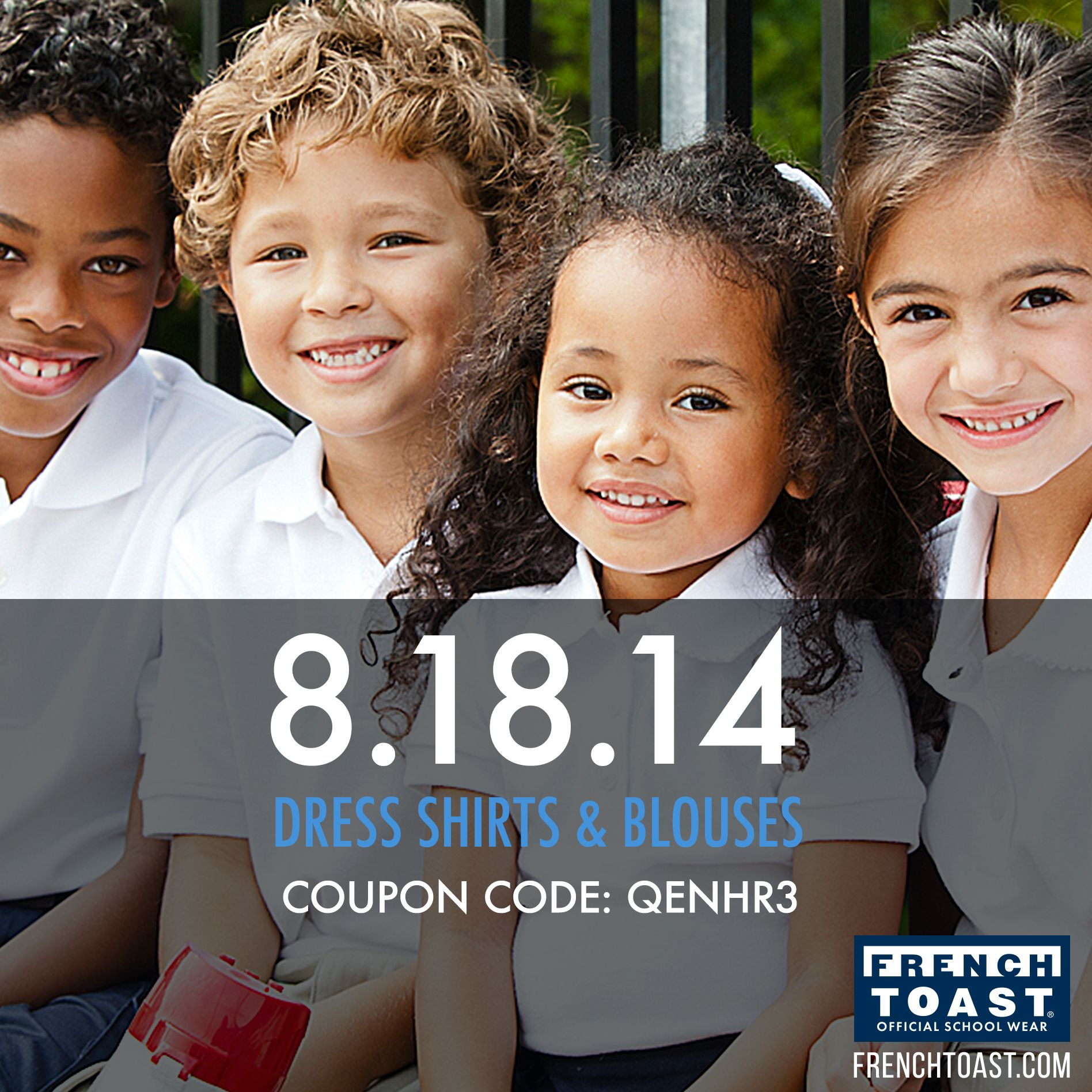 Send your kids back to school in style! Save 15% when you visit www.frenchtoast.com & use the code QENHR3.